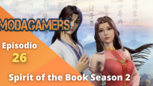 Spirit of the Book 2 Episodio 26 Sub Español